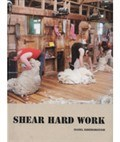 Shear Hard Work